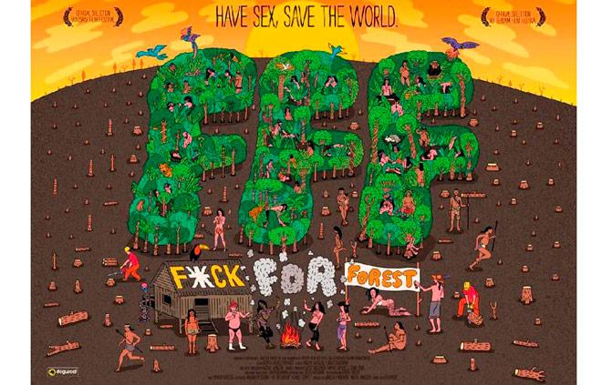 Fuck for Forest, eco erotismo para salvar el mundo