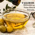 Taller de iniciación al Aceite de Oliva Virgen Extra en Palao Bistrot, Valencia