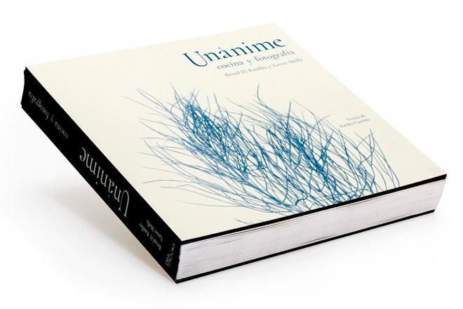 UNÁNIME, el nuevo libro de Cocina y fotografía de Bernd H. Knöller y Xavier Mollà