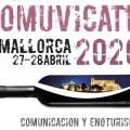 COMUVICATE los días 27 y 28 de abril de 2020, un evento en que periodistas, sumilleres y bodegueros se adentrarán en el mundo de la comunicación del enoturismo desde diferentes facetas