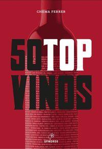 50 Top Vinos, Chema Ferrer